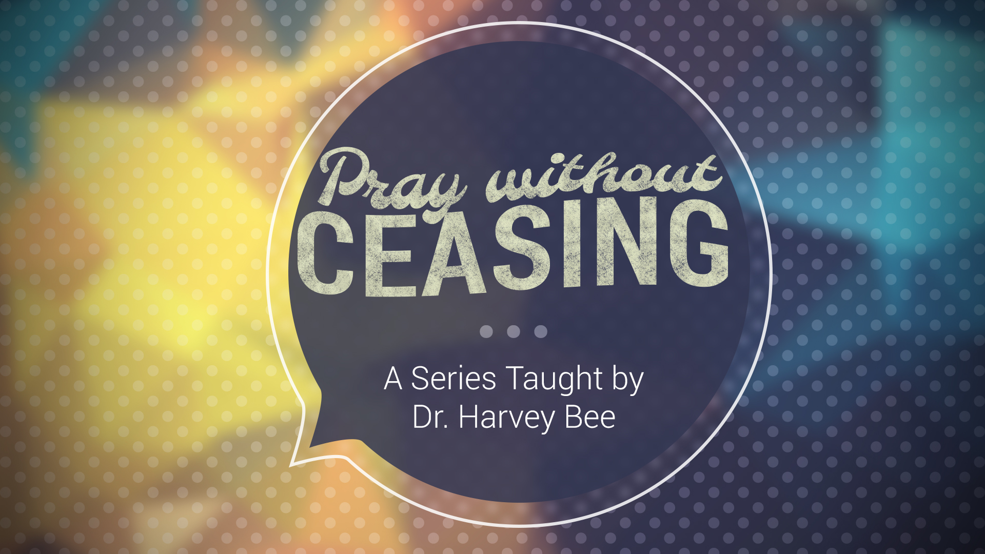 2015-03_PrayWithoutCeasing_Full
