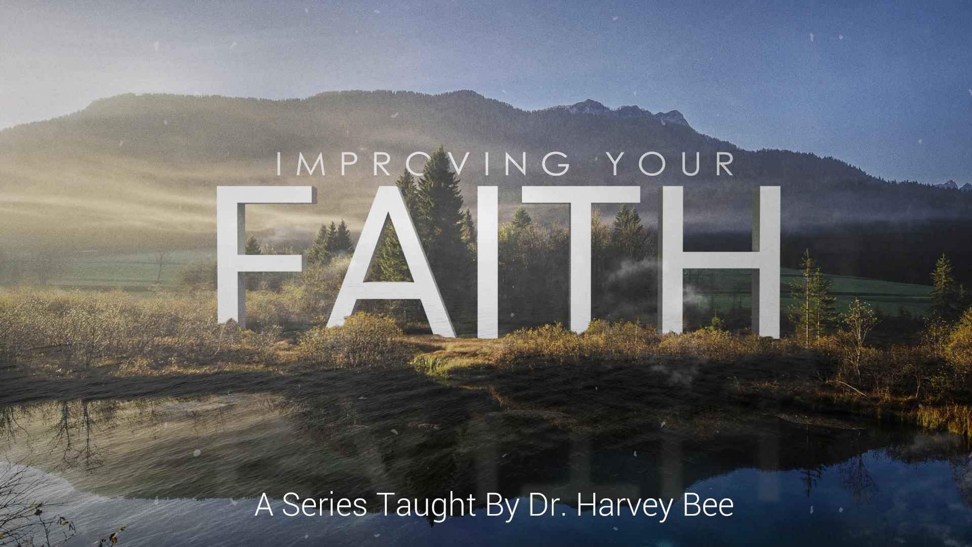 2016-04_ImprovingYourFaith_Full