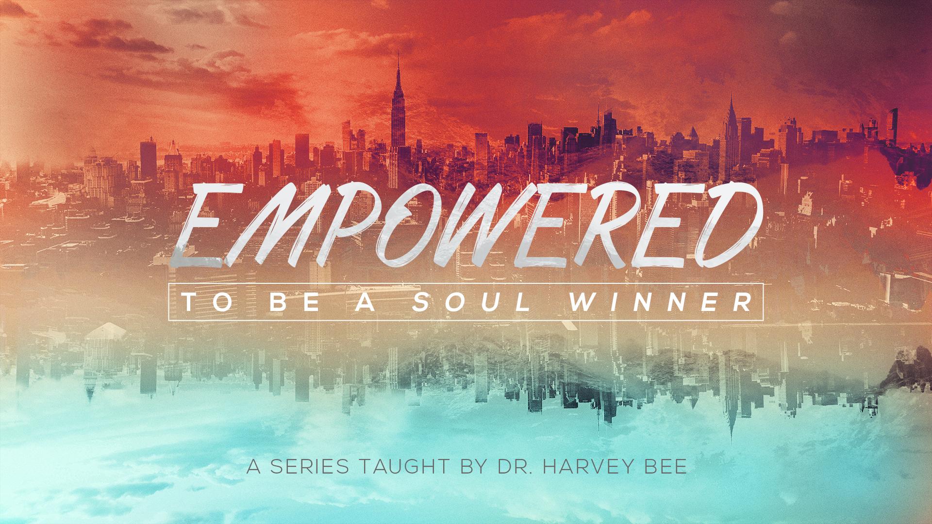 2018-02_EmpoweredToBeASoulWinner_Full_1080